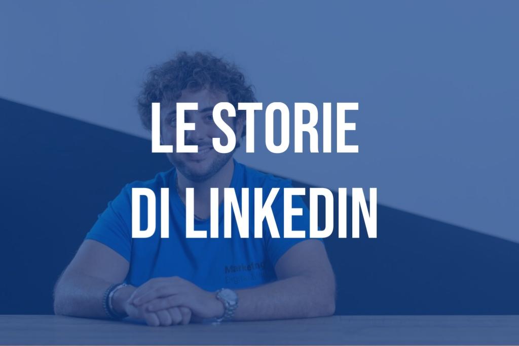 Le Storie di Linkedin