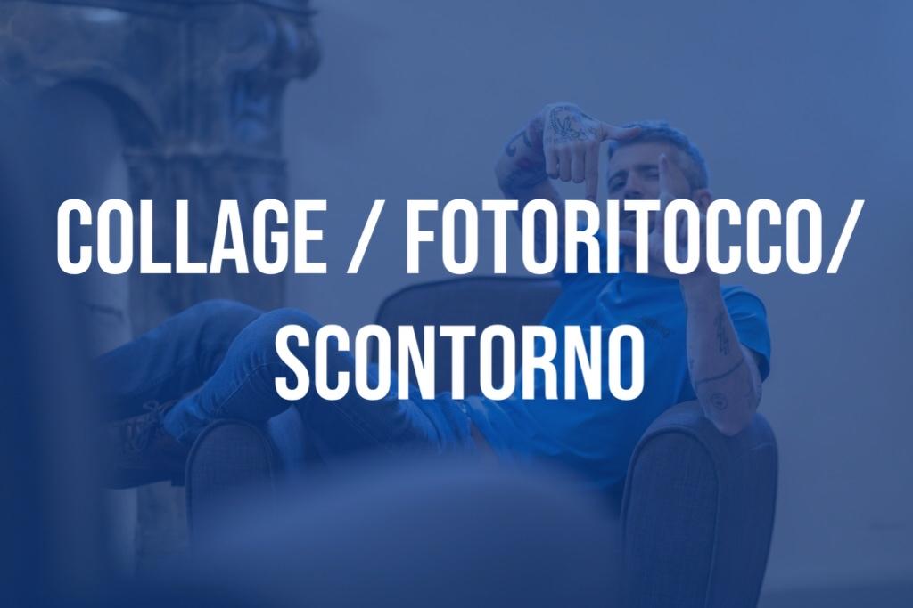 Collage /Fotoritocco /Scontorno