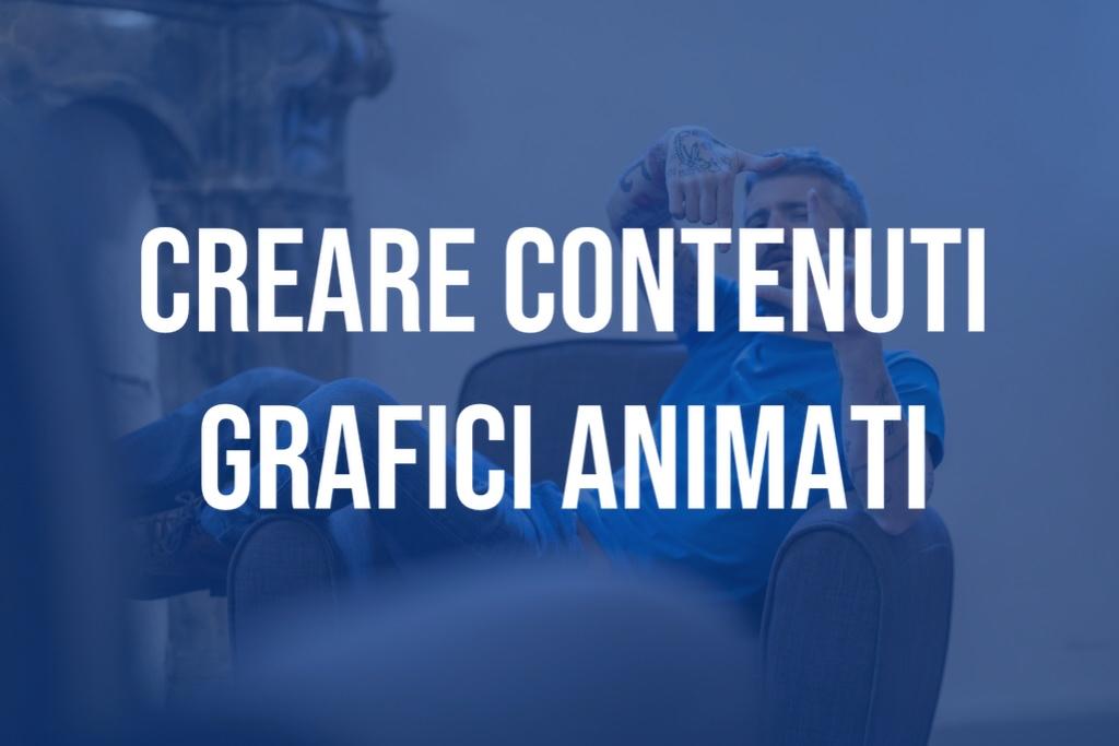 Creare contenuti grafici animati