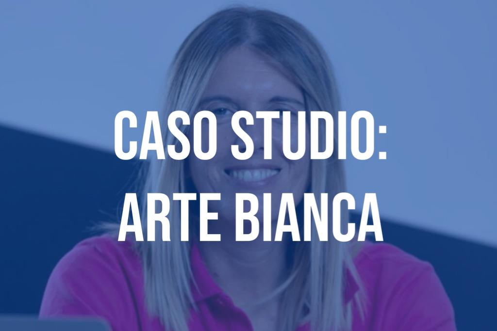 Caso Studio: Arte Bianca